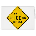 Watch for Ice on Bridge Highway Sign Card