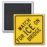 Watch for Ice on Bridge Highway Sign Refrigerator Magnets