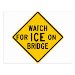 Watch for Ice on Bridge Highway Sign Postcards