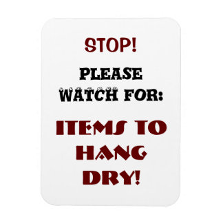 Watch for Items to Hang Dry Magnet