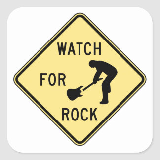 WATCH FOR ROCK- rock and roll/music/indie/metal Square Sticker