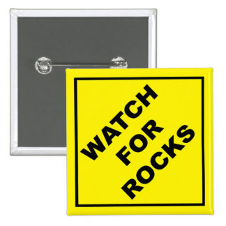 Watch For Rocks Sign Buttons