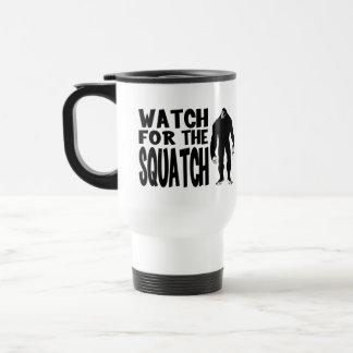 Watch for the SQUATCH! 15 Oz Stainless Steel Travel Mug