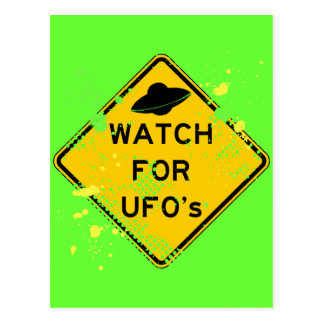WATCH FOR UFO s Post Card