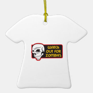 WATCH FOR ZOMBIES ORNAMENTS