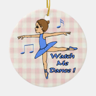 Watch Me Dance Christmas Ornament