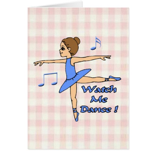 Watch Me Dance Greeting Cards