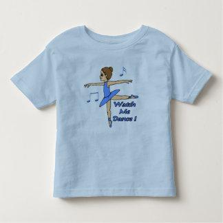 Watch Me Dance Wear T-shirts