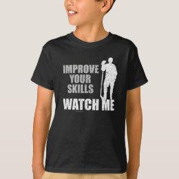 Watch Me (Hockey) T-Shirt