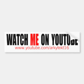 Watch Me on YouTube (Modern) Bumper Sticker