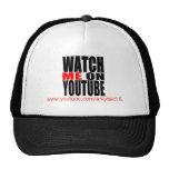 Watch Me on YouTube (Modern) Trucker Hat