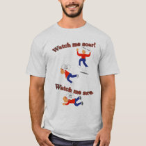 Watch Me Soar Sore T-Shirt