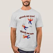 Watch Me Soar Sore T-Shirt