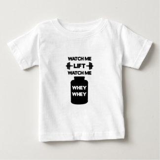 Watch Me Whey Whey Baby T-Shirt