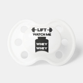 Watch Me Whey Whey Pacifier