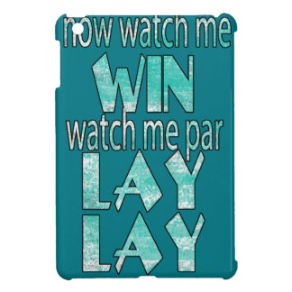 Watch me WIN watch me Parlay Case For The iPad Mini