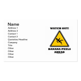 Watch Out! Banana Peels Ahead (Warning Sign) Business Card