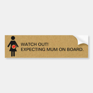 Watch out expecting mum on board. car bumper sticker