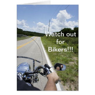 Watch out for Bikers Card