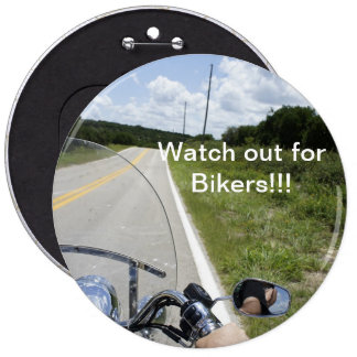 Watch out for Bikers Pinback Button