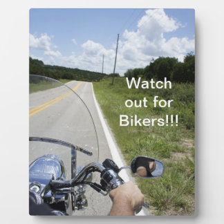Watch out for Bikers Display Plaque