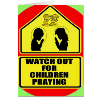 Watch Out for Children Praying Card