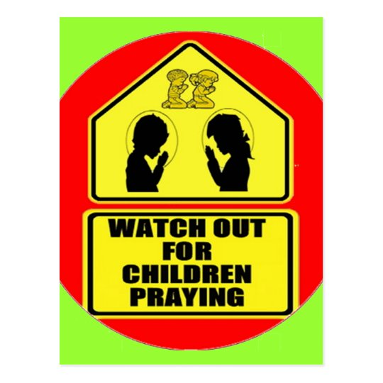 Watch Out for Children Praying Postcard