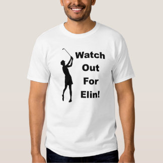 Watch Out For Elin! T-shirt