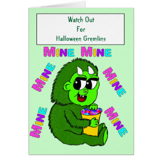 Watch Out For Halloween Gremlins Greeting Card