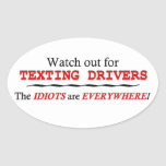 Watch out for Texting Drivers sticker