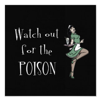 Watch Out For The Poison Retro Waitress - Color 5.25x5.25 Square Paper Invitation Card