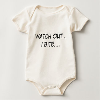 Watch out... I bite.... Baby Bodysuit