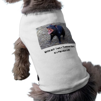Watch out!  I was a Tasmanian Devil T-Shirt