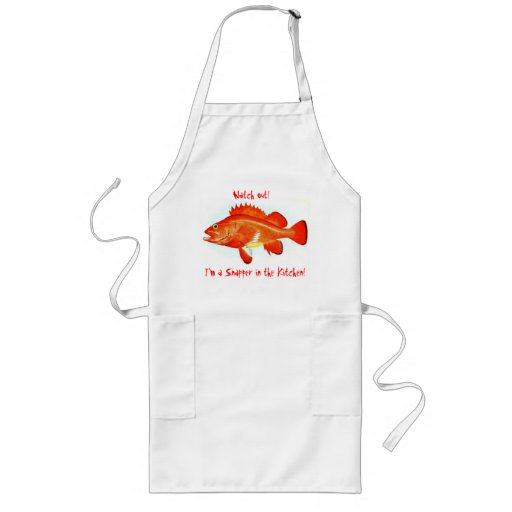 Watch out! I'm a snapper in the Kitchen Long Apron