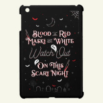 Watch Out On This Scary Night iPad Mini Case