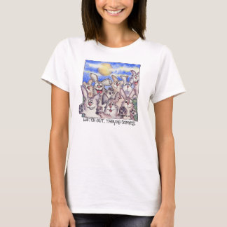 Watch out, they're coming. T-Shirt
