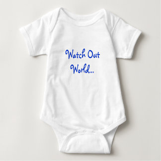 Watch Out World... Baby Bodysuit