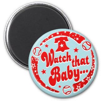 Watch that Baby 2 Inch Round Magnet