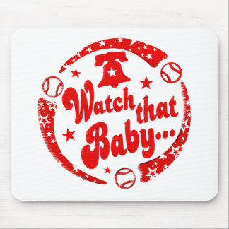 Watch that Baby! Mouse Pad