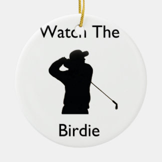 Watch the birdie ceramic ornament