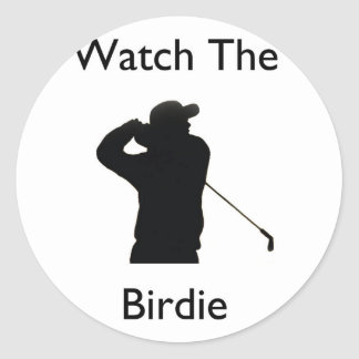 Watch the birdie classic round sticker