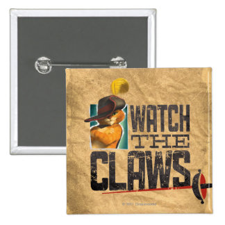 Watch The Claws 2 Inch Square Button