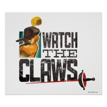 Watch The Claws Poster by pussinboots at Zazzle