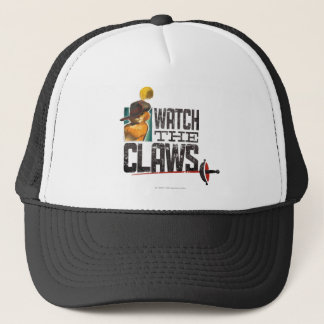 Watch The Claws Trucker Hat