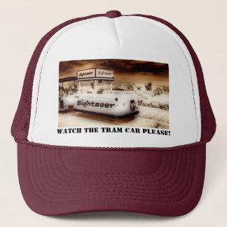 Watch The Tram Car Please! Trucker Hat