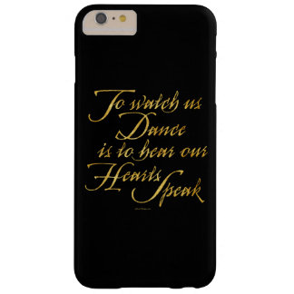 Watch Us Dance Barely There iPhone 6 Plus Case
