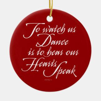 Watch Us Dance Ceramic Ornament