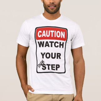 Watch Your Dubstep T-Shirt