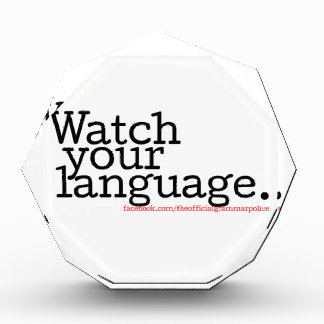 Watch Your Language 2 Acrylic Award