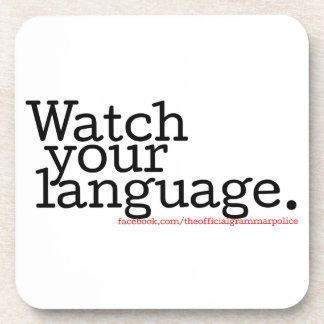 Watch Your Language 2 Drink Coaster